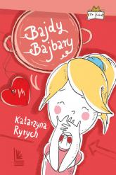 Bajdy Bajbary - Katarzyna Ryrych   mała okładka