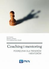 Coaching i mentoring Podręcznik dla trenerów i mentorów - Parsloe Eric, Leedham Melville, Melville Diane | mała okładka