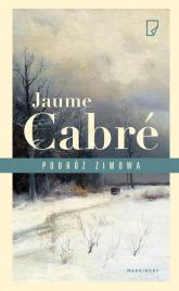 Podróż zimowa - Jaume Cabré | mała okładka