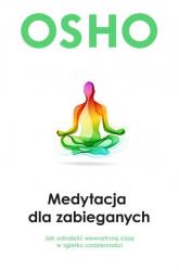 Medytacja dla zabieganych - Osho | mała okładka