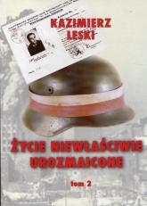 Życie niewłaściwie urozmaicone Tom 2 - Kazimierz Leski | mała okładka