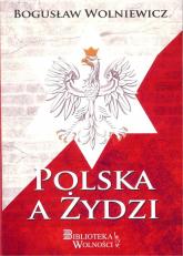 Polska a Żydzi - Bogusław Wolniewicz | mała okładka