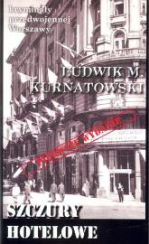 Szczury hotelowe - Kurnatowski Ludwik M. | mała okładka