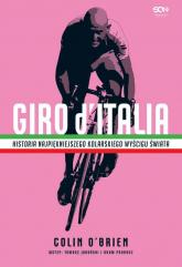 Giro d'Italia Historia najpiękniejszego kolarskiego wyścigu świata - Colin O'Brien | mała okładka
