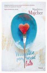 Wszystkie pory uczuć Lato - Magdalena Majcher | mała okładka
