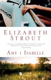 Amy i Isabelle - Elizabeth Strout | mała okładka