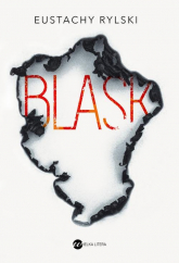 Blask - Eustachy Rylski | mała okładka
