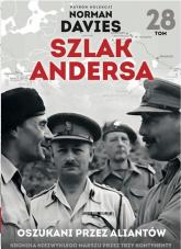 Szlak Andersa 28 Oszukani przez aliantów - Marek Gałęzowski | mała okładka