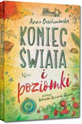 Koniec świata i poziomki - Anna Onichimowska | mała okładka