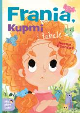 Frania Kupmi i takale - Iwona Czerkas | mała okładka
