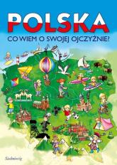 Polska Co wiem o swojej Ojczyźnie? - Tamara Michałowska | mała okładka