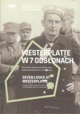 Westerplatte w 7 odsłonach Prezentacja zabytków pierwszego etapu badań archeologicznych na Westerplatte -  | mała okładka