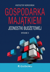 Gospodarka majątkiem jednostki budżetowej - Krzysztof Korociński | mała okładka