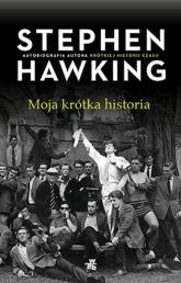 Moja krótka historia - Stephen Hawking | mała okładka