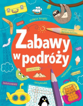 Zabawy w podróży - Agnieszka Kamińska | mała okładka