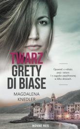 Twarz Grety di Biase - Magdalena Knedler | mała okładka