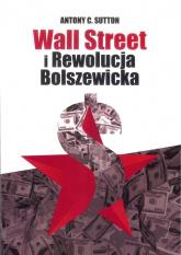Wall Street i Rewolucja Bolszewicka - Sutton Antony C. | mała okładka