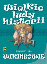 Wikingowie. Wielkie ludy historii. - Christian Hill | mała okładka
