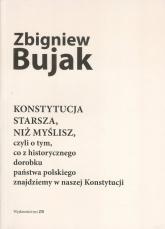 Konstytucja starsza, niż myślisz - Zbigniew Bujak | mała okładka
