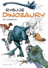 Rysuję Dinozaury - Pau Rodriguez | mała okładka