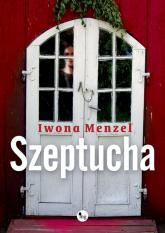 Szeptucha - Iwona Menzel   mała okładka