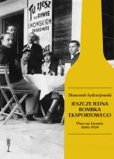 Jeszcze jedna bombka eksportowego Piwo we Lwowie 1840-1939 - Sławomir Jędrzejewski | mała okładka