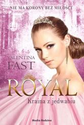 Royal Kraina z jedwabiu - Valentina Fast | mała okładka