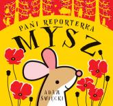 Pani Reporterka Mysz - Adam Święcki | mała okładka