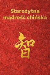 Starożytna mądrość chińska w sentencjach - Piotr Plebaniak   mała okładka
