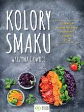 Kolory smaku Warzywa i owoce Czerwone Pomarańczowe Fioletowe Zielone Białe -  | mała okładka
