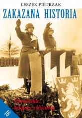 Zakazana Historia 16 Ukraińskie kłopoty z historią - Leszek Pietrzak | mała okładka