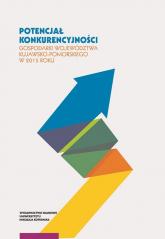 Potencjał konkurencyjności gospodarki województwa kujawsko-pomorskiego w 2015 roku - Gierańczyk Wiesława, Krajewska Milena, Leszcz | mała okładka