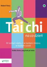 Tai Chi na co dzień - Robert Parry | mała okładka