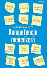 Kompetencje menedżera - Mirosław Kot | mała okładka