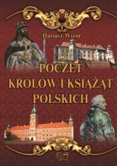 Poczet królów i książąt Polskich - Dariusz Wizor   mała okładka