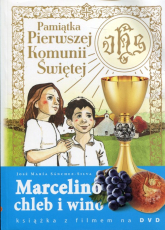 Marcelino Chleb i Wino Pamiątka Pierwszej Komunii Świętej Książka z filmem na DVD - Sanchez-Silva Jose Maria | mała okładka
