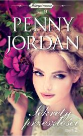 Sekrety przeszłości Część 2 - Penny Jordan | mała okładka