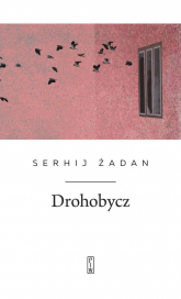Drohobycz - Serhij Żadan | mała okładka