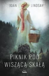 Piknik pod Wiszącą Skałą - Joan Lindsay | mała okładka
