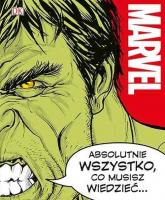 Marvel Absolutnie wszystko co musisz wiedzieć - Bray Adam, Cink Lorraine, Sazaklis John | mała okładka
