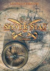 Silver Stag Republika piratów - A.M. Rosner | mała okładka