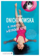 Z punktu widzenia kota - Anna Onichimowska | mała okładka