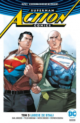 Superman Action Comics Tom 3 Ludzie ze stali - Jurgens Dan, Zircher Patch, Segovia Stephen, . Art Thibert | mała okładka