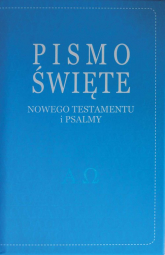 Pismo Święte Nowego Testamentu i Psalmy - Kazimierz Romaniuk   mała okładka