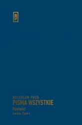 Pisma wszystkie Lalka Tom 1 - Bolesław Prus | mała okładka