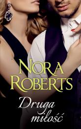 Druga miłość - Nora Roberts | mała okładka