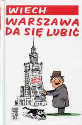 Warszawa da się lubić - Wiech Stefan Wiechecki | mała okładka
