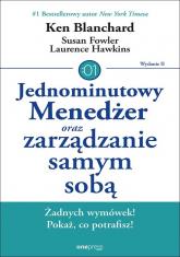 Jednominutowy Menedżer oraz zarządzanie samym sobą - Blanchard Ken, Fowler Susan, Hawkins Lawrence | mała okładka