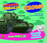 Kolorowa edukacja Czołgi - Anna Paczuska | mała okładka