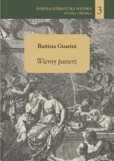 Wierny pasterz - Guarini Battista | mała okładka